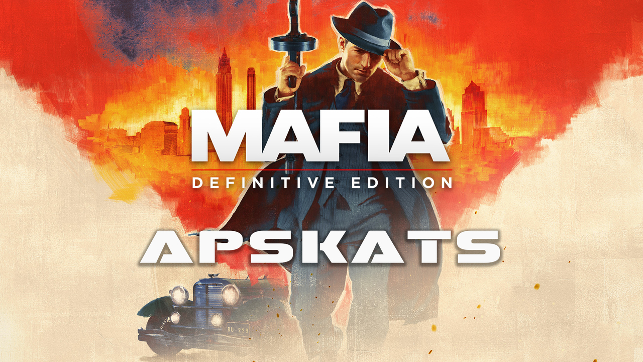 Mafia Definitive Edition apskats